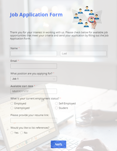 123FormBuilder Puts The Candidate Search Back In The Hands Of The One Who  Knows The Job Vacancy Best: You. Once You Build An Online Job Application  Form And ...  Resume Application Form
