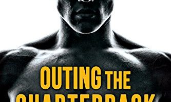 Outing the Quarterback (The Long Pass Chronicles Book 1) by Tara Lain