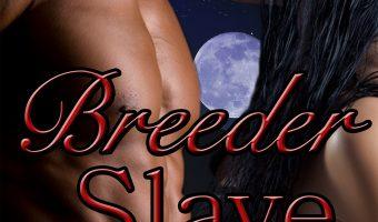 FEATURED BOOK: Breeder Slave by P.L. Parker