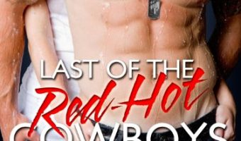 Last of the Red-Hot Cowboys: A Hell's Outlaws Novel by Tina Leonard