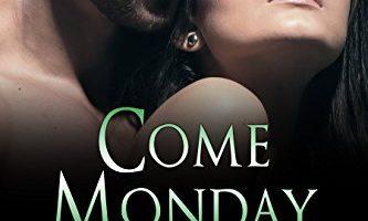 Come Monday (Wild Irish Book 1) by Mari Carr