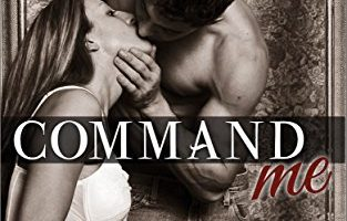 Command Me Books One & Two: Special Edition by Lucia Jordan