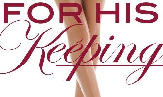 For His Keeping (For His Pleasure, Book 3) by Kelly Favor