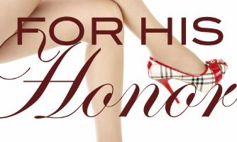 For His Honor (For His Pleasure, Book 4) by Kelly Favor