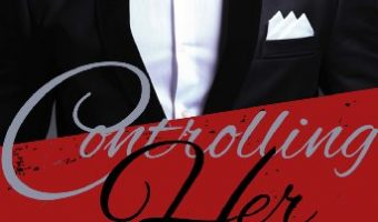 Controlling Her (For His Pleasure: Red Hot Book 1) by Kelly Favor