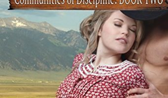 Heartfield Ranch (Communities of Discipline Book 2) by Fiona Wilde
