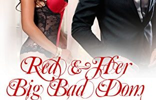 Red & Her Big Bad Dom (Once Upon A Dom Book 2) by Sydney St. Claire