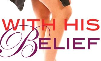 With His Belief (For His Pleasure, Book 14) by Kelly Favor