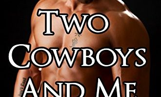Two Cowboys and Me by Kim Ashton