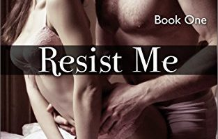Resist Me by Lucia Jordan