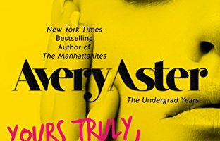 Yours Truly, Taddy (The Undergrad Years Book 2) by Avery Aster