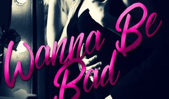 FEATURED BOOK: Wanna Be Bad by Lori King