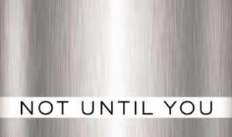 Not Until You Part IV: Not Until You Trust (Loving on the Edge series Book 4) by Roni Loren
