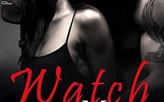 Watch Me (Purgatory Club Series Book 2) by E.M. Gayle