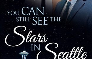 You Can Still See the Stars In Seattle (Wide Awake Series Book 2) by Kade Boehme