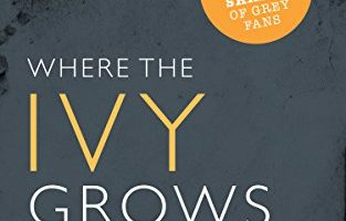 Where the Ivy Grows (Ivy Lessons Series Book 2) by Suzy K Quinn