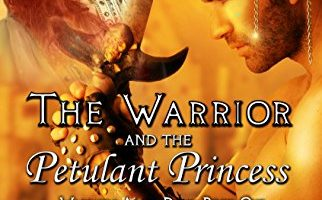 The Warrior and The Petulant Princess (Warriors After Dark Book 1) by Maggie Carpenter