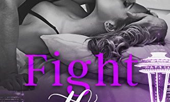 Fight With Me (With Me In Seattle Book 2) by Kristen Proby