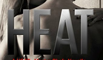 HEAT (Master Chefs: HEAT Series #3) by Kailin Gow