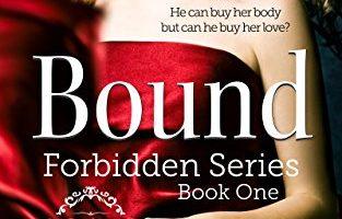 Bound: Forbidden Series – Book One by Melody Anne