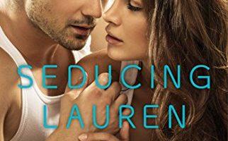 Seducing Lauren (Love Under the Big Sky Book 2) by Kristen Proby