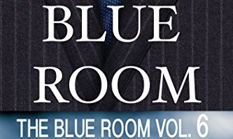 The Blue Room Vol. 6 (The Blue Room Series) by Kailin Gow