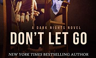 Don't Let Go (Dark Nights Book 2) by Skye Warren