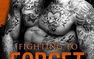 Fighting to Forget (The Fighting Series Book 3) by J.B. Salsbury