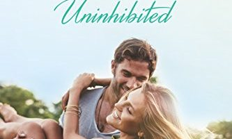 Uninhibited (A Beachwood Bay Love Story Book 8) by Melody Grace