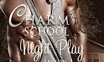 FEATURED BOOK: Charm School Night Play: Lesson 3 by Lynn Carmer