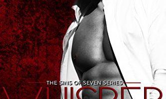 WHISPER (Sins of Seven Book 2) by Dani René