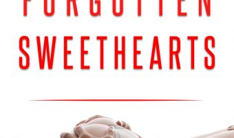 Forgotten Sweethearts by Melissa Bender