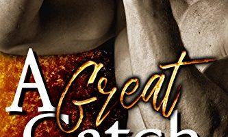 A Great Catch by Rocklyn Ryder