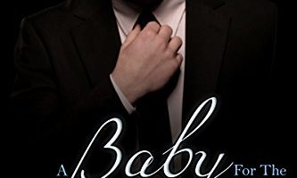 A Baby For The Billionaire by Rose Cody