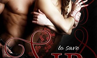 To Save Sir (Doms of Decadence Book 7) by Laylah Roberts