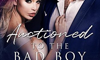 Auctioned to the Bad Boy CEO by Doris O'Connor