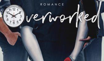 FEATURED BOOK: Overworked by Dark Angel