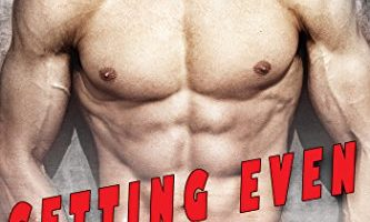 Getting Even with Her Bad Boy Boss by Kendra Hope