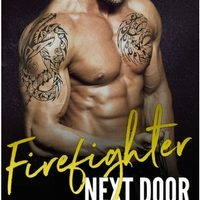 FEATURED BOOK: Firefighter Next Door (An Older Man Younger Woman Romance) by Lauren Milson