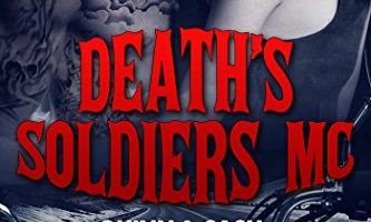 Death's soldiers MC – Quinn & Cash by Aya Mai