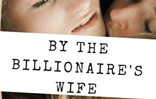 Toyed with by the Billionaire's Wife by E. R. Green