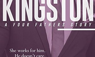 Kingston (Four Fathers Book 2) by Dani René