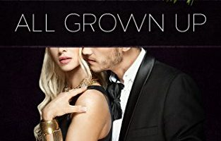 All Grown Up: Author's Edition (Master's Touch Book 2) by Tori Carson