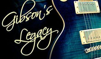 Gibson's Legacy: Rockstar Romance (Last Score Book 1) by K.L. Shandwick