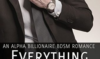 Everything That He Desires (#1) by Layla Love