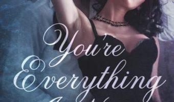 FEATURED BOOK: You're Everything I Need by Mia Ford