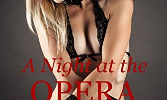 A Night at the Opera by Felicity Brandon