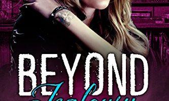 Beyond Jealousy (Beyond, Book 4) by Kit Rocha