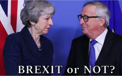 """""""NO DEAL"""" BREXIT GROWS LIKELY AS GLOBALIST-NATIONALIST STRUGGLE INTENSIFIES WITHIN THE EU"""