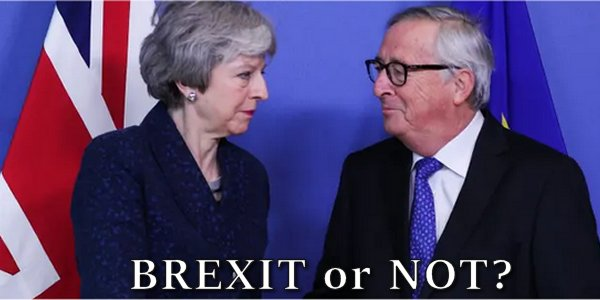 """NO DEAL"" BREXIT GROWS LIKELY AS GLOBALIST-NATIONALIST STRUGGLE INTENSIFIES WITHIN THE EU"